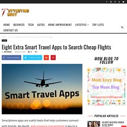 Eight Extra Smart Travel Apps to Search Cheap Flights