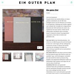 Ein gutes Ziel - Ein guter Plan