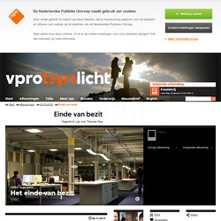 VPRO Tegenlicht reportage: Einde van bezit