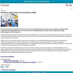 Cursor TU/e Eindhoven lijkt te klein voor topinstituut ASML