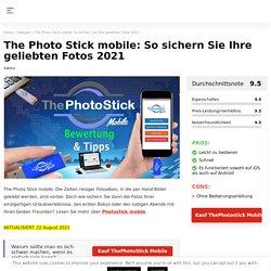 The Photo Stick mobile: Einfach speichern Sie Fotos, Videos