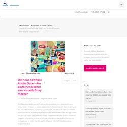 Die neue Software Adobe Slate – Aus einfachen Bildern eine visuelle Story machen