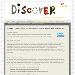 Einführung in das Schülerprojekt - Mascil PH Freiburg