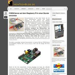 FHEM-Server auf dem Raspberry Pi in einer Stunde einrichten « meinTechBlog