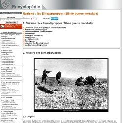 Histoire des Einsatzgruppen [Nazisme: les Einsatzgruppen (2ième guerre mondiale)->Les bourreaux. Biographies]