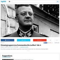 Einsatzgruppen.Les.Commandos.De.La.Mort 1de 4