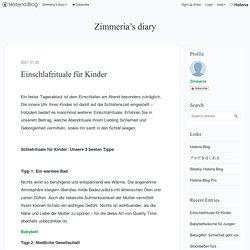 Einschlafrituale für Kinder - Zimmeria's diary