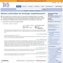 Welcher LaTeX-Editor für Einsteiger empfehlenswert? - LaTeX und TeX Welt