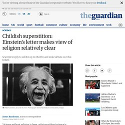 Einstein writes of 'childish superstition' | Science