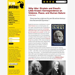 Why War: Einstein and Freud's prescience, little-known correspondence on violence, peace, and human nature