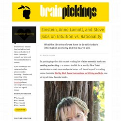 Einstein, Anne Lamott, and Steve Jobs on Intuition vs. Rationality – Brain Pickings