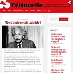 Albert Einstein était socialiste ! – l'étincelle