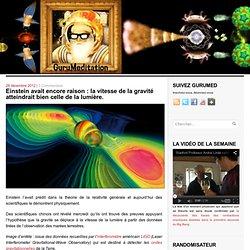 Einstein avait encore raison : la vitesse de la gravité atteindrait bien celle de la lumière.