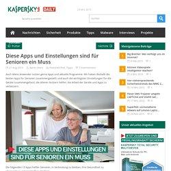 Diese Apps und Einstellungen sind für Senioren ein Muss - Kaspersky Daily