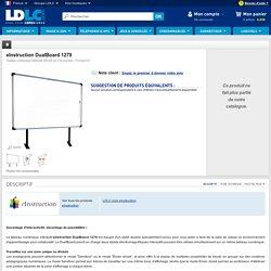 eInstruction DualBoard 1279 (IWB1279) : achat / vente LDLC.com sur ldlc.com