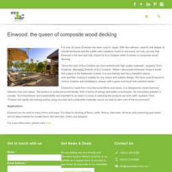Einwood: the queen of composite wood decking