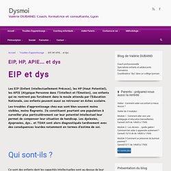 EIP, HP, APIE… et dys