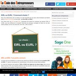EIRL ou EURL ? Comparaison de ces deux statuts