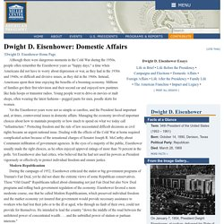 Dwight D. Eisenhower: Domestic Affairs—Miller Center
