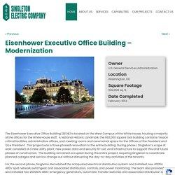 Eisenhower Executive Office Building – Modernization - Singleton Electric