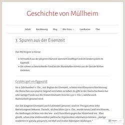3. Spuren aus der Eisenzeit – Geschichte von Müllheim