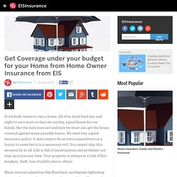 EISInsurance - Get Coverage under your budget for your Home from Home Owner Insurance from EIS