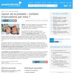 Cancer de la prostate : combien d'éjaculations par mois ?
