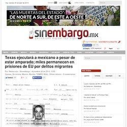 Texas ejecutará a mexicano a pesar de estar amparado; miles permanecen en prisiones de EU por delitos migrantes