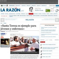 P. FRANCISCO «Santa Teresa es ejemplo para jóvenes y enfermos»
