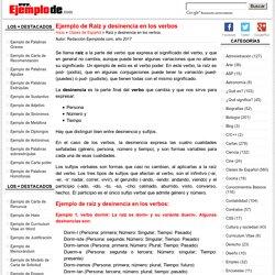 Ejemplo de Raíz y desinencia en los verbos