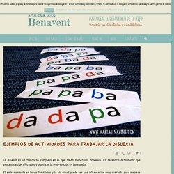 EJEMPLOS DE ACTIVIDADES PARA TRABAJAR LA DISLEXIA - Maria Benavent