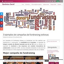 3 ejemplos de campañas de fundraising exitosas - Semántica Social