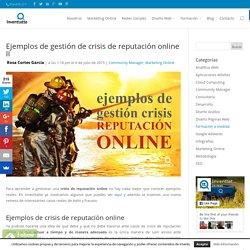 Ejemplos de gestión de crisis de reputación online II