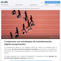 □ Top 5: Ejemplos de Transformación Digital en Empresas