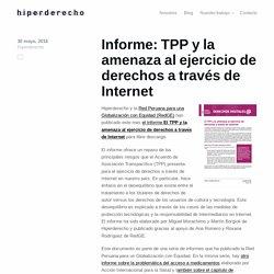 Hyperderecho 30/5/16 - Informe: TPP y la amenaza al ejercicio de derechos a través de Internet
