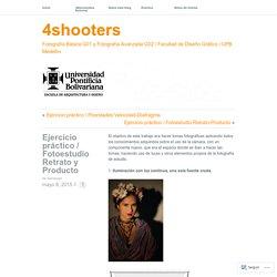 Ejercicio práctico / Fotoestudio Retrato y Producto