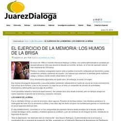 EL EJERCICIO DE LA MEMORIA: LOS HUMOS DE LA BRISA