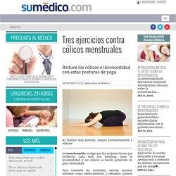 Tres ejercicios contra cólicos menstruales - Su Médico : Su Médico