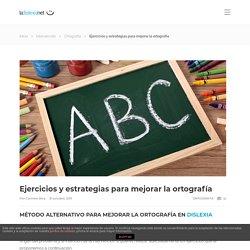 Ejercicios y estrategias para mejorar la ortografía