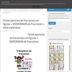 Fichas ejercicios de fracciones con figuras + MEMORAMA de Fracciones + video explicativo