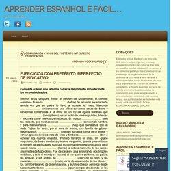 EJERCICIOS CON PRETÉRITO IMPERFECTO DE INDICATIVO