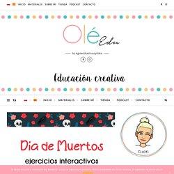 EJERCICIOS INTERACTIVOS EN ESPAÑOL - DÍA DE MUERTOS -