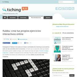 Kubbu: crea tus propios ejercicios interactivos online