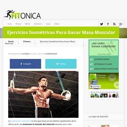 Ejercicios Isométricos Para Ganar Masa Muscular