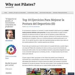 Top 10 Ejercicios Para Mejorar la Postura del Deportista (II)