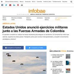 Estados Unidos anunció ejercicios militares junto a las Fuerzas Armadas de Colombia