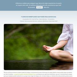 7 ejercicios Mindfulness que puedes realizar en casa - Creatia Business