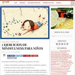 5 EJERCICIOS DE MINDFULNESS PARA NIÑOS