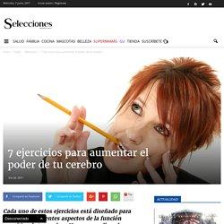 7 ejercicios para aumentar el poder de tu cerebro - Revista Selecciones México