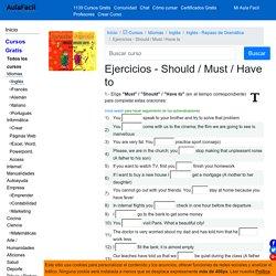 Ejercicios - Should / Must / Have to - Inglés - Repaso de Gramática 】